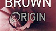 Dan Brown torna con Origin il nuovo libro dal 3 ottobre ecco la trama